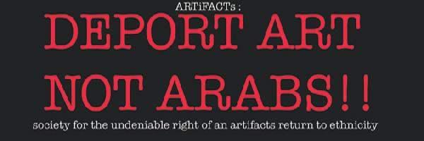 DEPORT ART NOT ARABS...