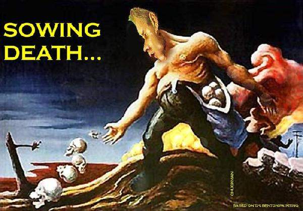 SOWING DEATH...