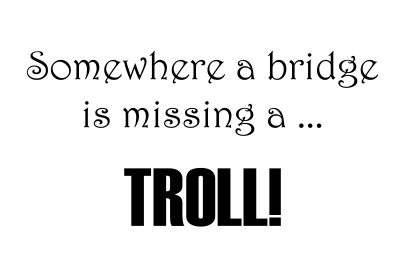 Missing Troll...