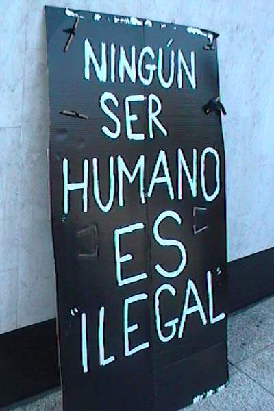 No Human Is Illegal...
