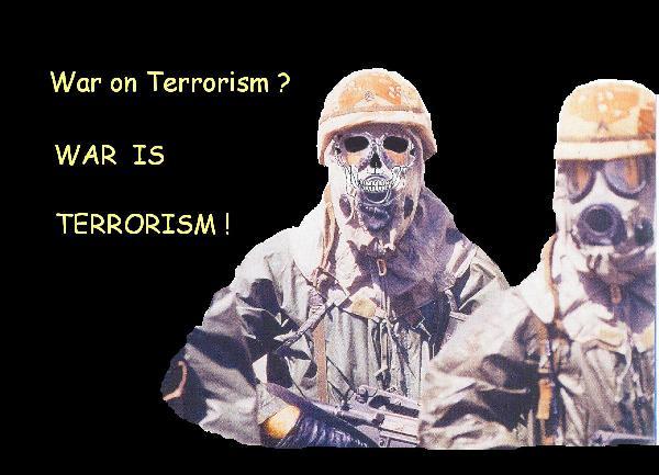 War on Terrorism?...