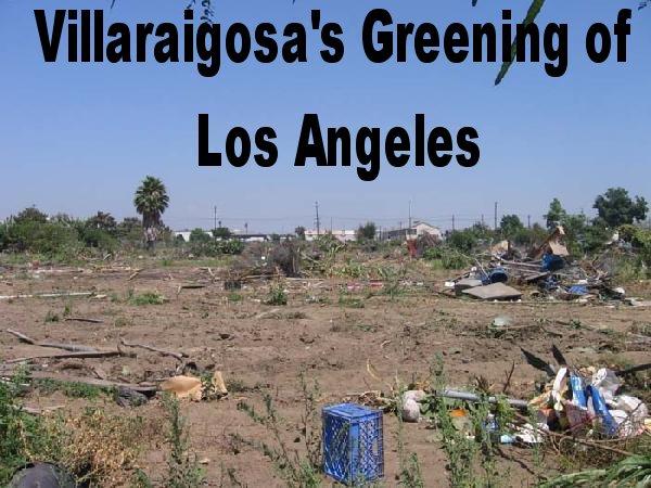 Villaraigosa's Green...