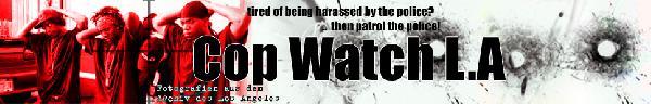 Cop Watch LA Website...