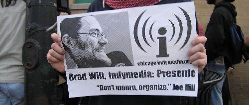 Brad Will Presente...