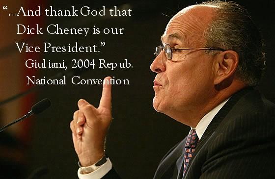 Giuliani 4 Cheney...
