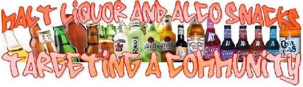 Malt Liquor: Targeti...