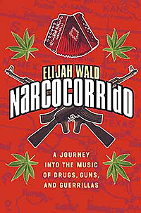 Narcocorrido: A Jour...