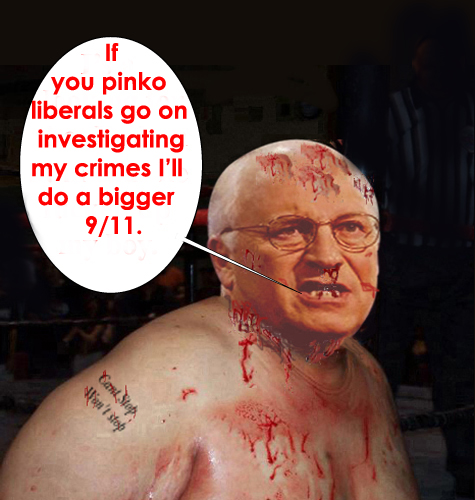 Cheney and his gang ...