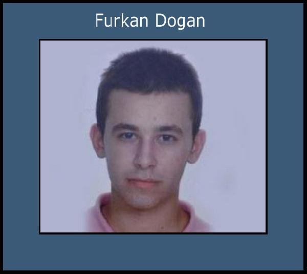 Furkan Dogan...