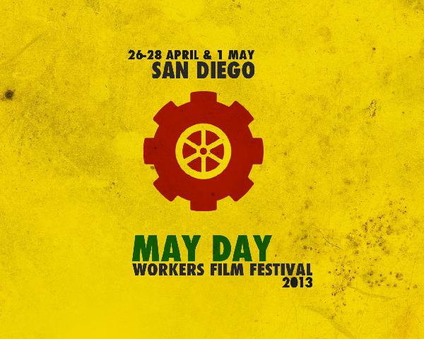 May Day Workers Film...