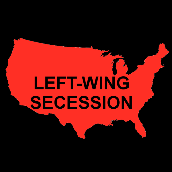 Left-Wing Secession...