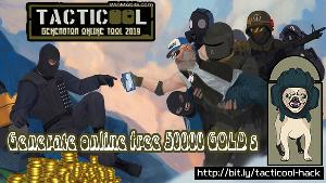 Tacticool Hack GOLD Generator - Generate 50000 Free GOLD